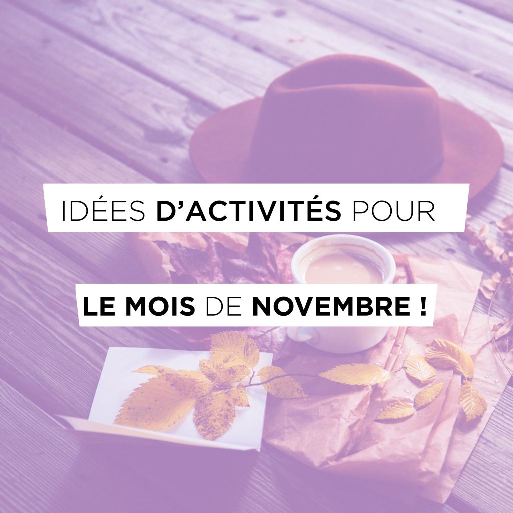 Idées d'activités pour le mois de Novembre